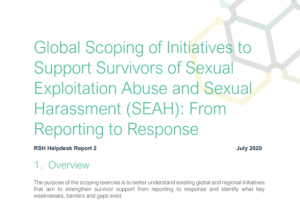 Cover of PDF report Global Scoping of Initiatives to Support Survivors of Sexual Exploitation Abuse and Sexual Harassment (SEAH): From Reporting to Response