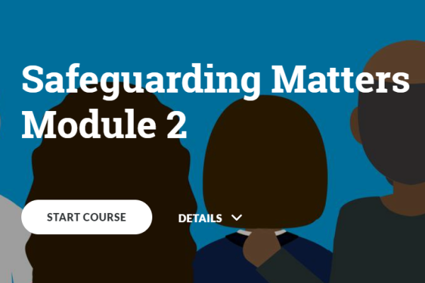 Persons shown from the back, text reads Safeguarding Matters Module 2 Start Course